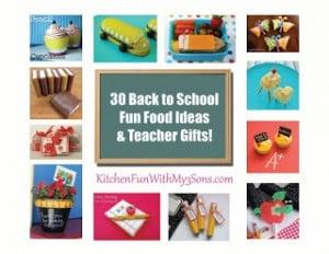 30 Back to School Fun Food & Gift Ideas!