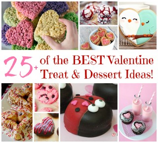 Over 25 of the BEST Valentine's Day Dessert & Treat Ideas!