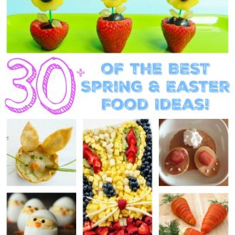 Over 30 of the BEST Spring & Easter Food Ideas!