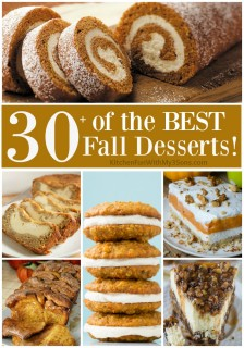 30+ of the BEST Fall Dessert Recipes