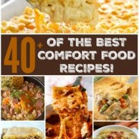 Over 40 of the BEST Comfort Food Recipes!