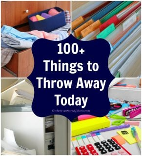 100+ Things to Throw Away Today!