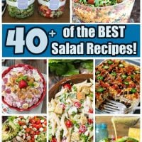 Over 40 of the BEST Salad Recipes!