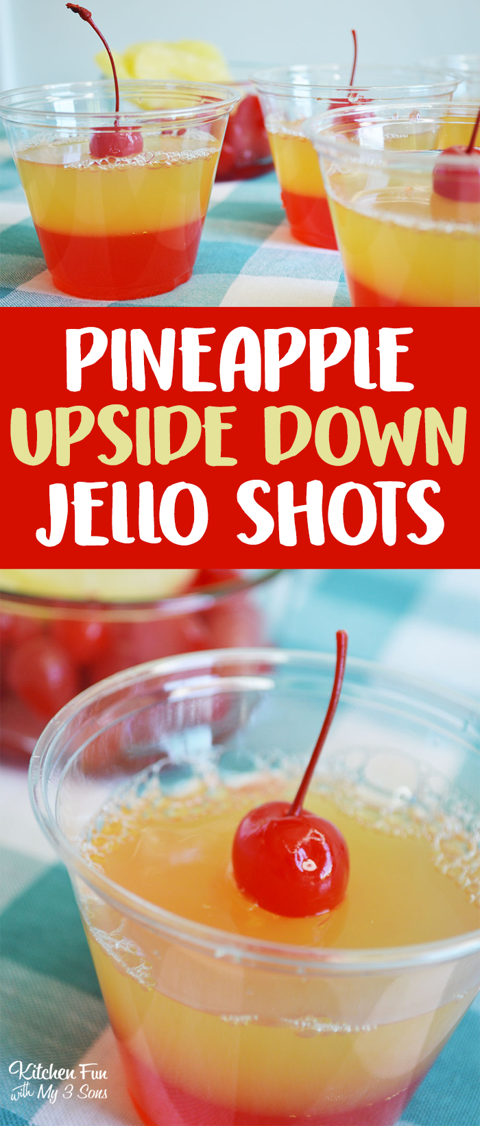 Pineapple Upside Down Jello Shots