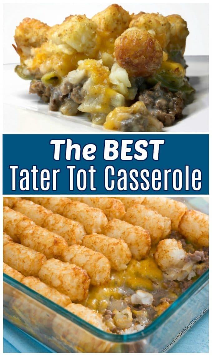 The BEST Tater Tot Casserole