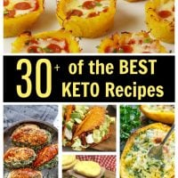 Over 30 of the BEST Keto Recipes