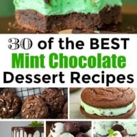 30 of the BEST Mint Chocolate Dessert Recipes