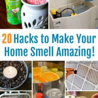 20 Hacks to Make Your Home Smell Amazing!
