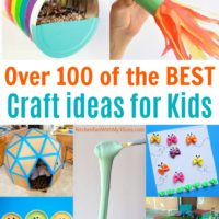 Over 100 of the BEST Craft Ideas for Kids