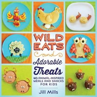 Wild Eats & Adorable Treats...fun food for Kids cookbook!