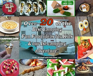 Over 20 of the Best Camping Fun Food ideas for Kids!!