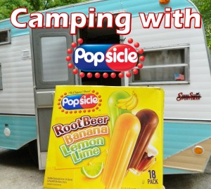 Camping with Popsicle's including a Popsicle GIVEAWAY!