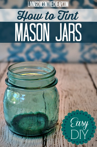 How to Tint Mason Jars