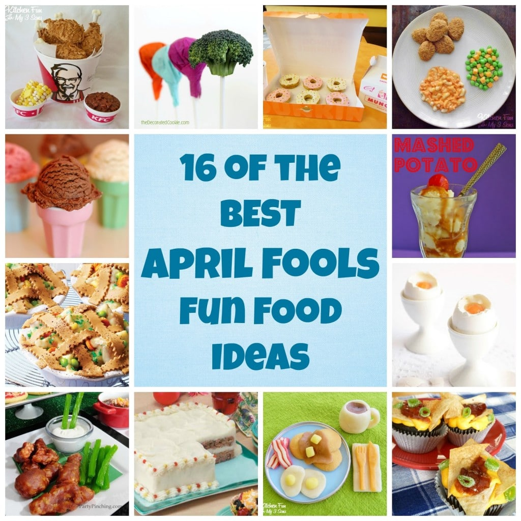 The BEST April Fools Fun Food Ideas!