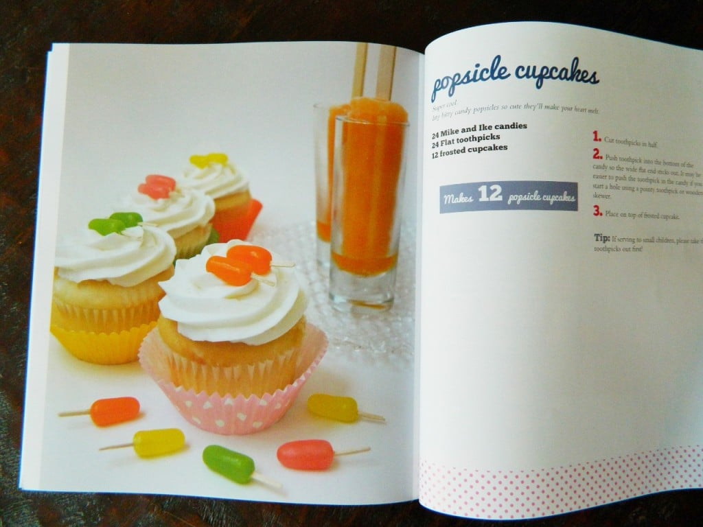 They also thought that the Mini Popsicle Cupcakes were the most clever