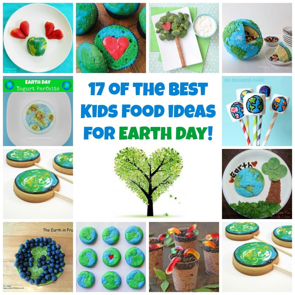 BEST Earth Day Fun Food & Recipe Ideas for Kids