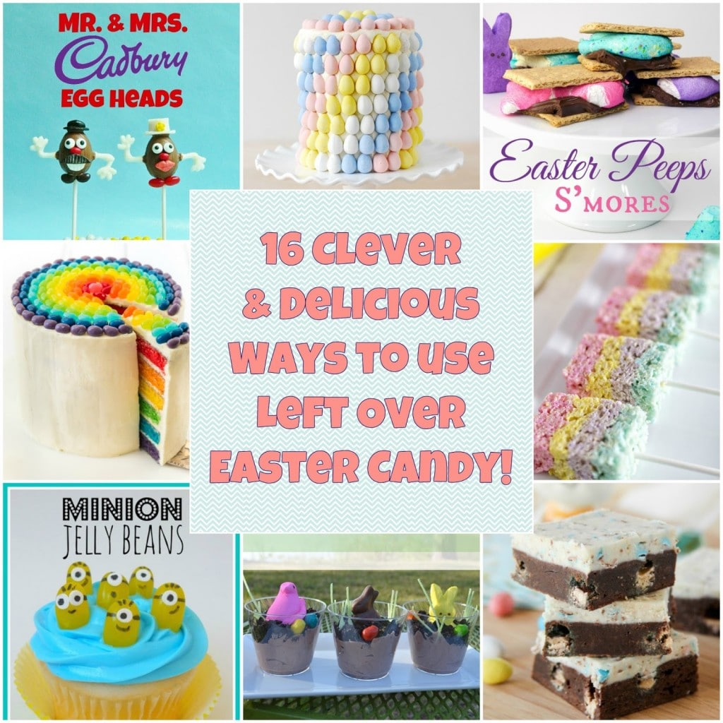 16 Creative Ways to use Left Over Easter Candy