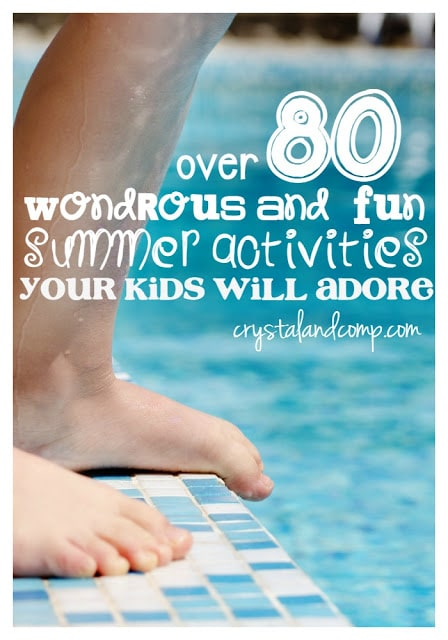 80 Free Summer Activities for Kids