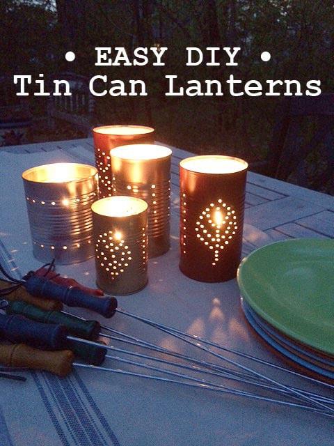 Easy DIY Tin Can Lanterns