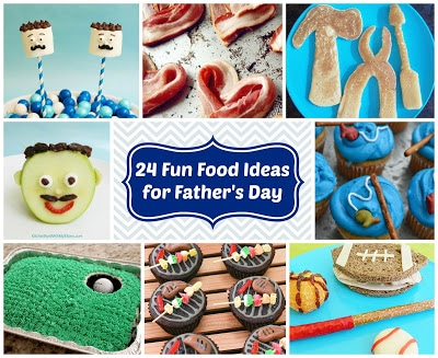 Father's Day Fun Food Ideas