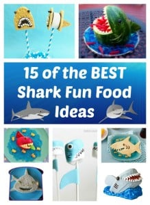 15 of the BEST Shark Fun Food and Party Ideas for Kids!