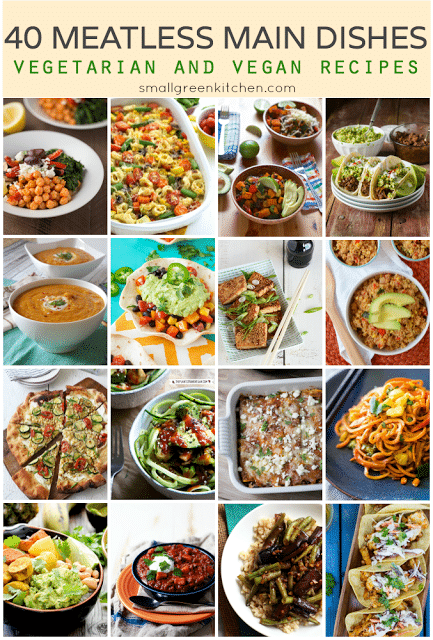 40 Meatless Main Dishes