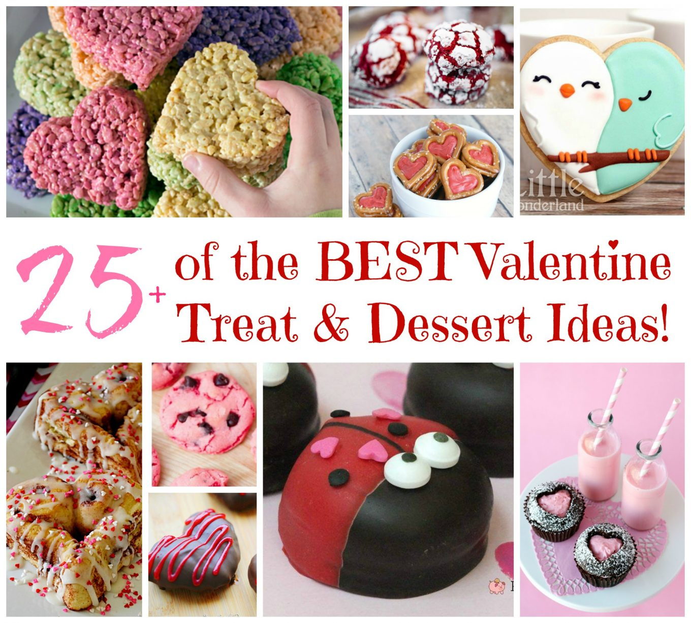 Over 25 Of The BEST Valentine's Day Dessert & Treat Ideas