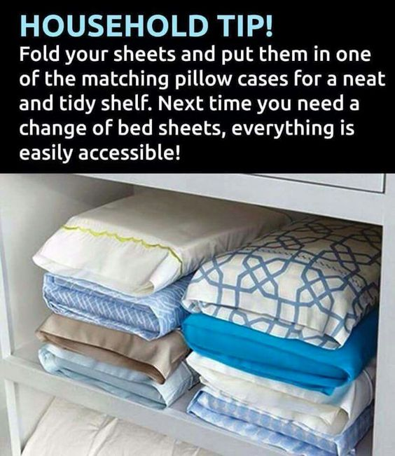Fold your Sheets inside the Pillow Case!