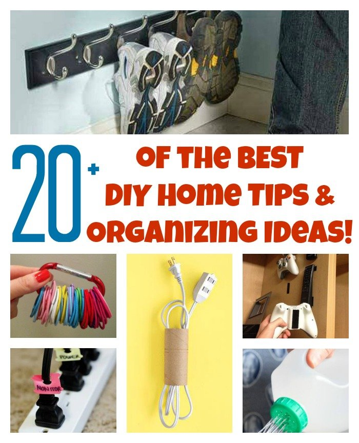 20 of the best diy home organizing hacks and tips for Household hacks