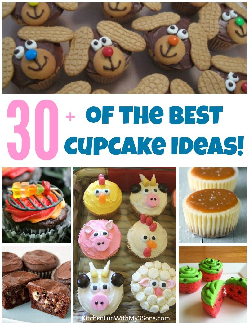 30+ of the BEST Cupcake Ideas & Recipes! - Kitchen Fun ...
