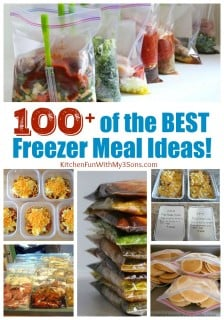 Over 100 of the BEST Freezer Meals!