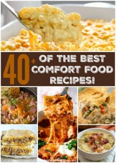 40+ of the BEST Comfort Food Recipes