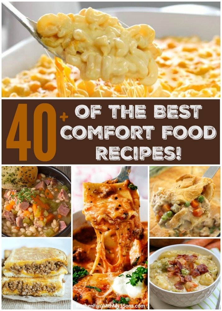 40 of the best comfort food recipes kitchen fun with my 3 sons forumfinder Choice Image