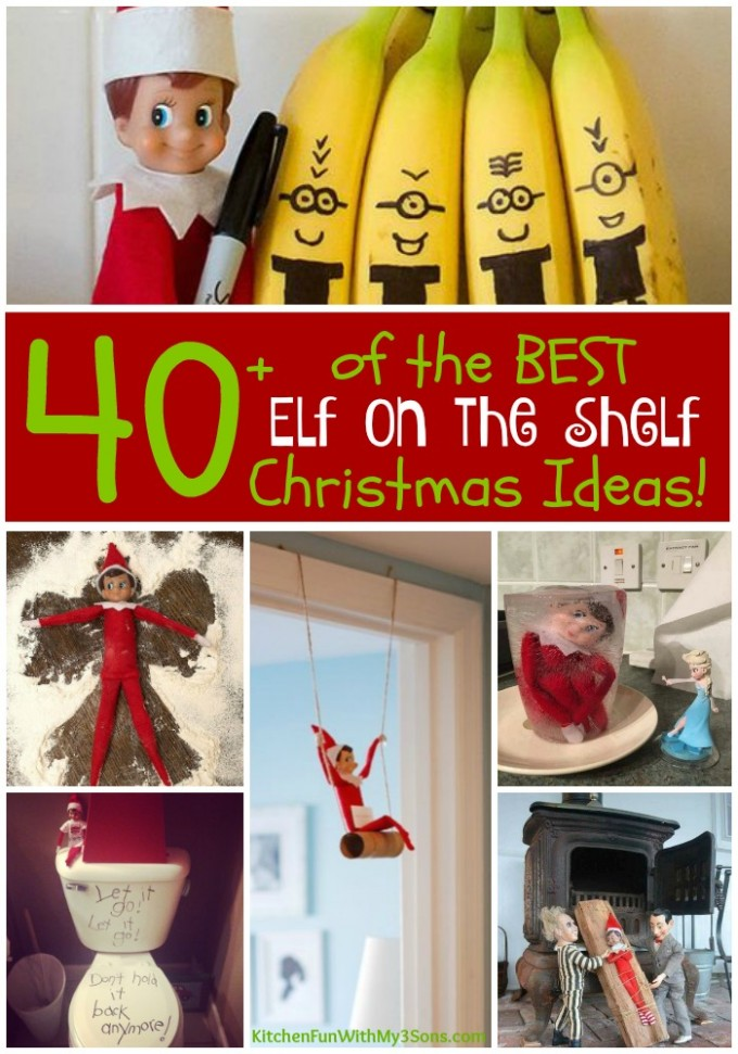 40+ of the BEST Elf on the Shelf Ideas   Kitchen Fun With My 3 Sons