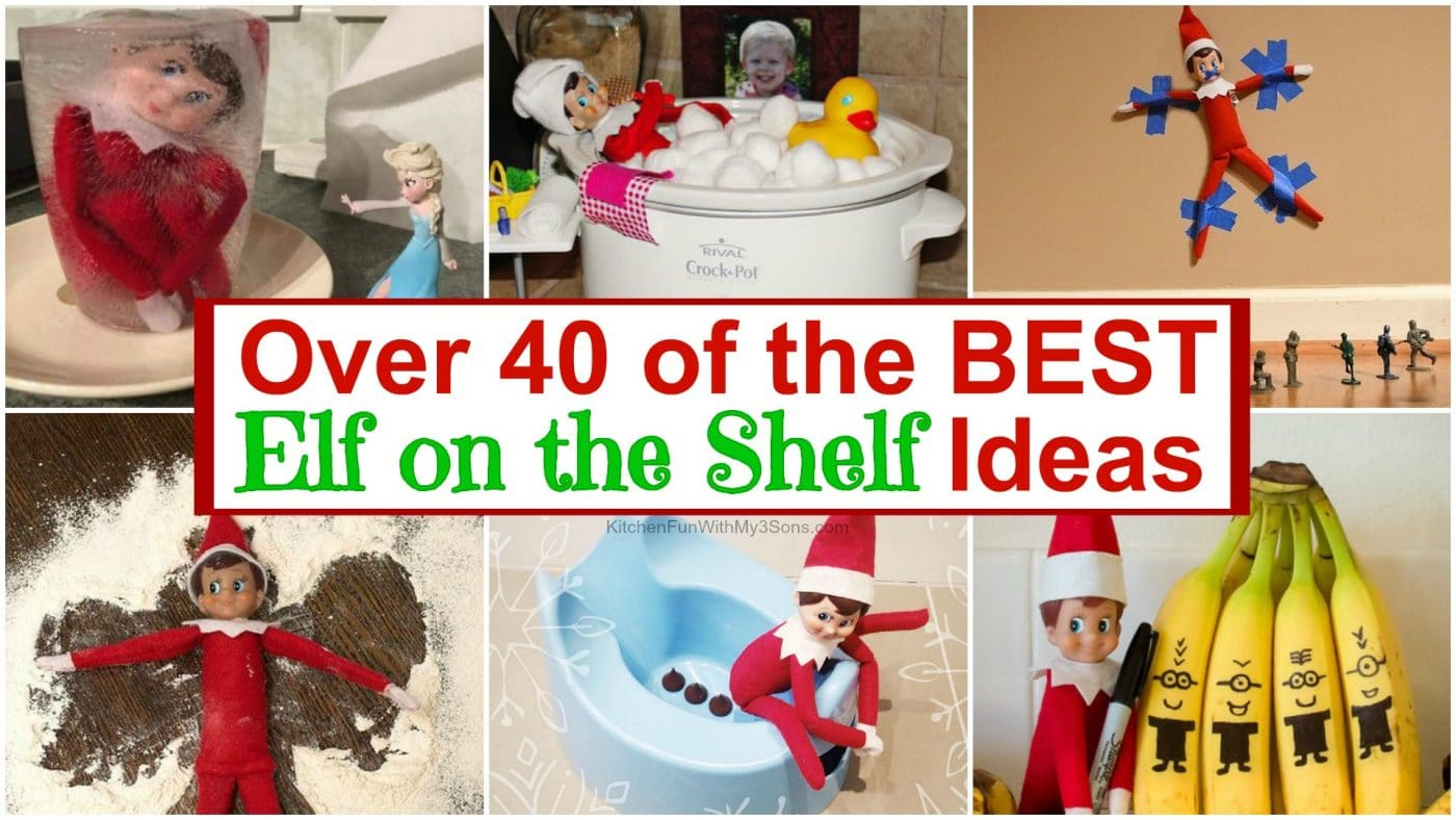 40 Of The Best Elf On The Shelf Ideas Kitchen Fun With My