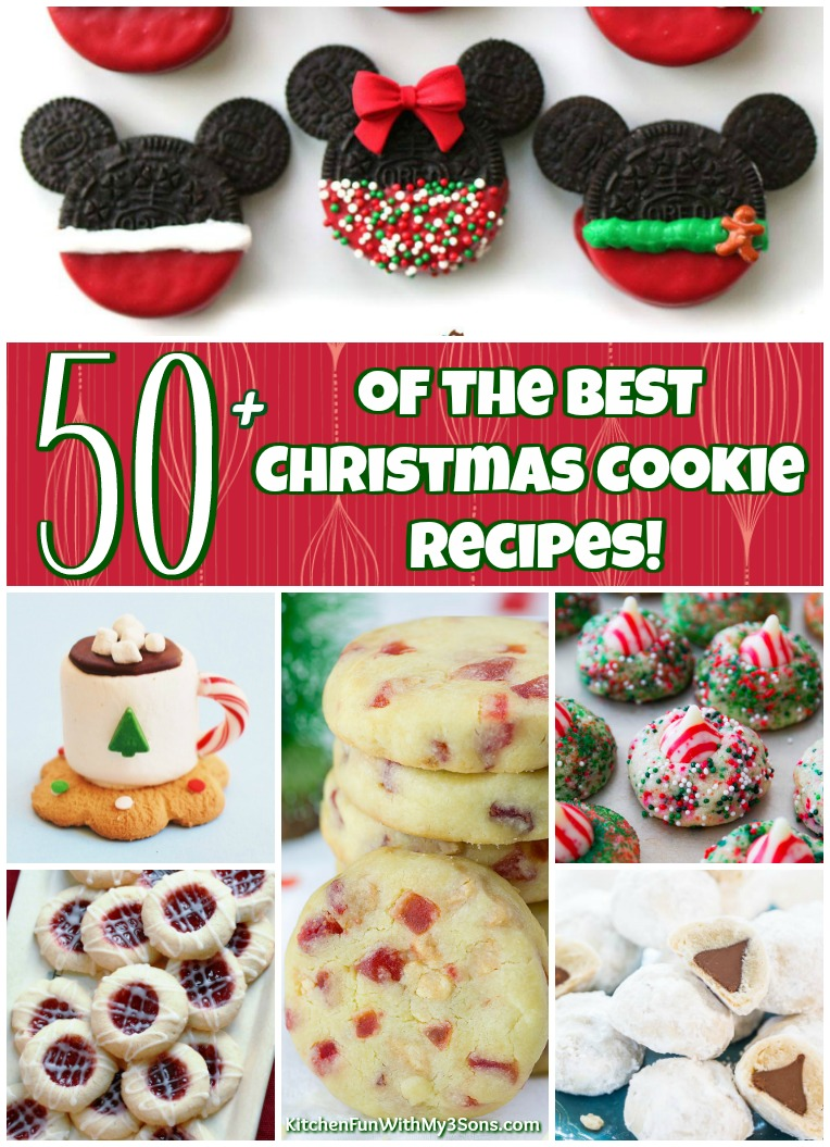 50+ of the BEST Christmas Cookie Recipes - Kitchen Fun With My 3 Sons