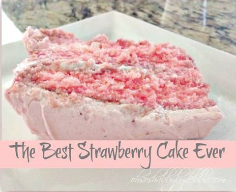The Best Strawberry Cake...these are the BEST Cake Recipes!