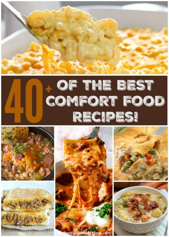 Over 40 of the BEST Comfort Food Recipes