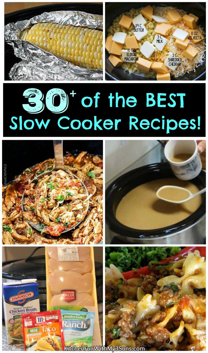 Over 30 of the BEST Slow Cooker Recipes