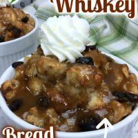 Irish Whiskey Bread Pudding