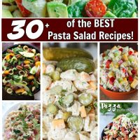 30+ of the BEST Pasta Salad Recipes