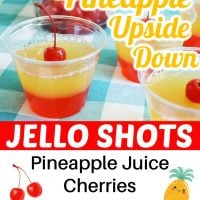 Pineapple Upside-Down Jello Shots