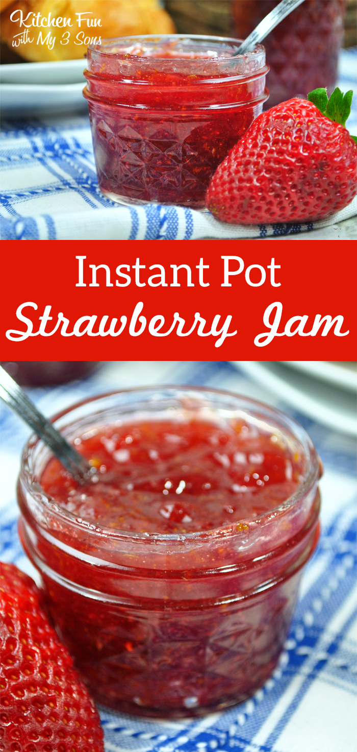 Instant Pot Strawberry Jam Kitchen Fun With My 3 Sons