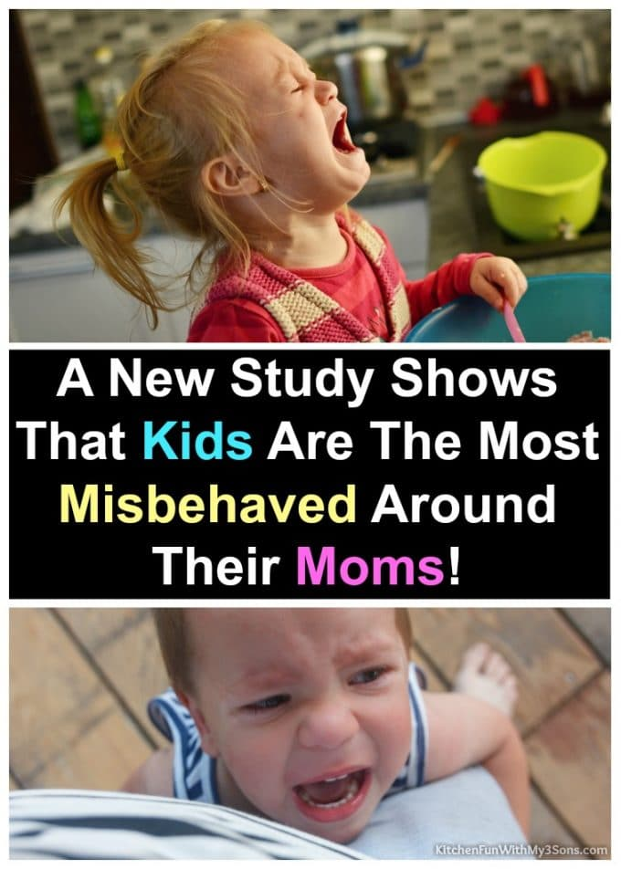 Kids Misbehave The Most Around Their Moms