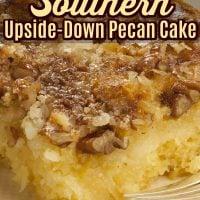 Southern Upside Down Pecan Cake