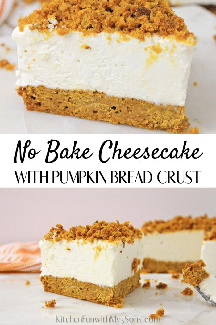 Pumpkin Bread Cheesecake - No Bake fluffy Cheesecake with Pumpkin Bread crust