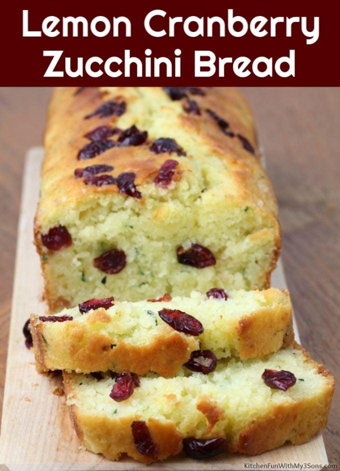 Cranberry Lemon Zucchini Bread