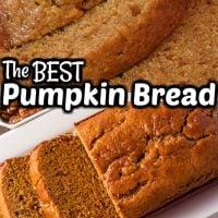 Incredibly Moist Pumpkin Bread