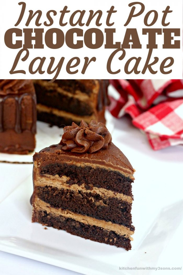 instant pot chocolate layer cake for pinterest