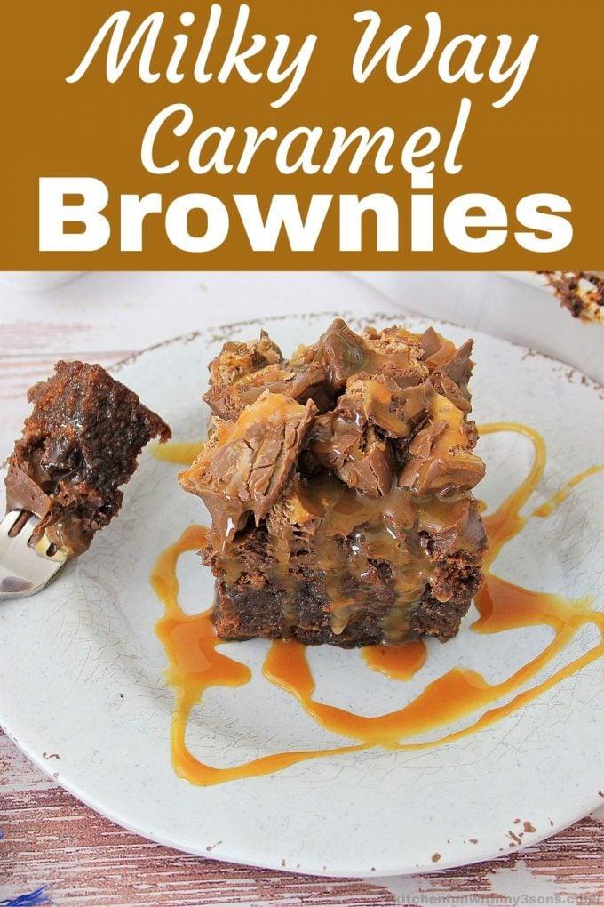 Milky Way Caramel Brownies for Pinterest